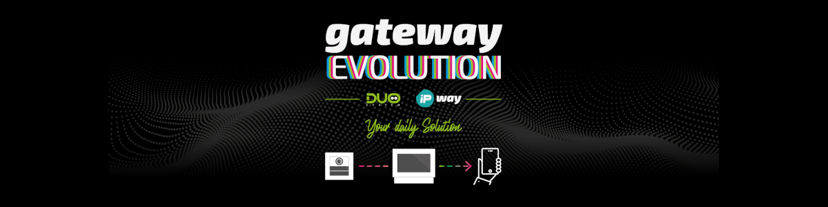 Gateway Evolution